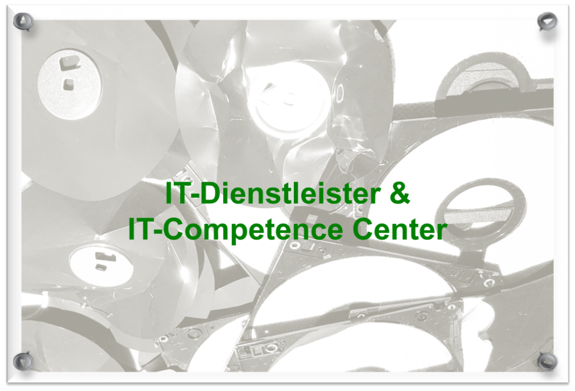 IT-Dienstleister & IT-Competence Center